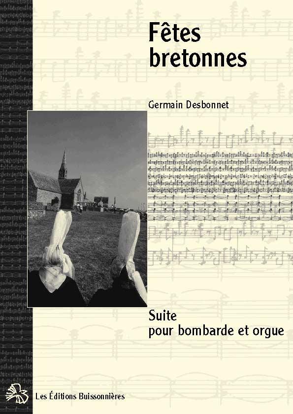 Desbonnet partitions [I]Fêtes bretonnes[/I] pour bombarde & orgue
