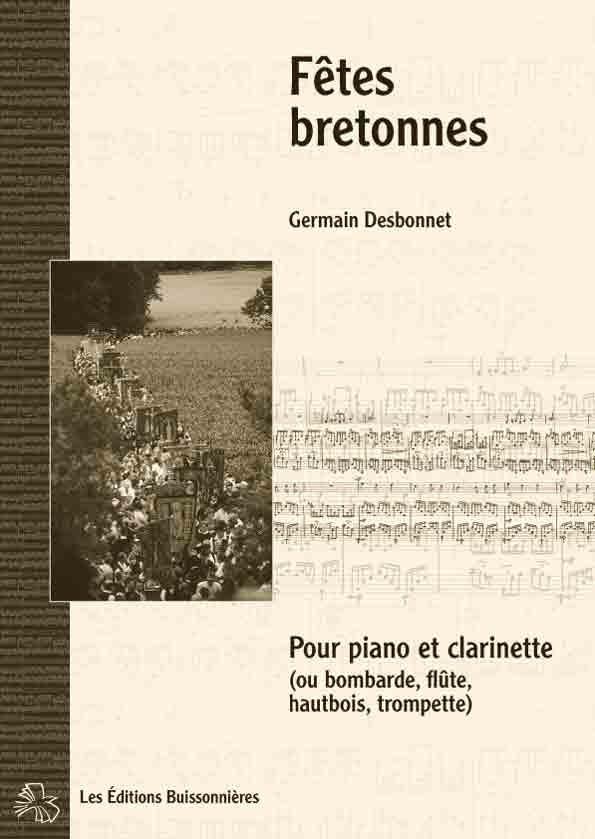 Desbonnet Fêtes bretonnes pour clarinette et piano