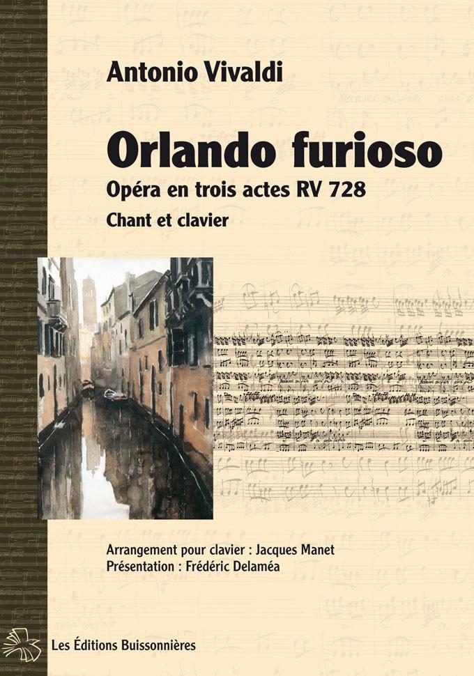 Vivaldi, Orlando Furioso, opéra en trois actes, chant et clavier