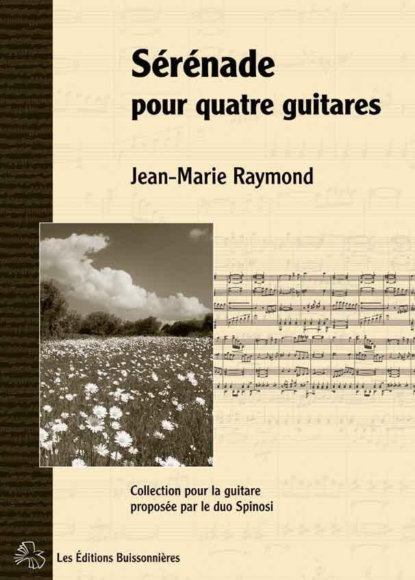 J.-M. Raymond, Sérénade pour quatre guitares