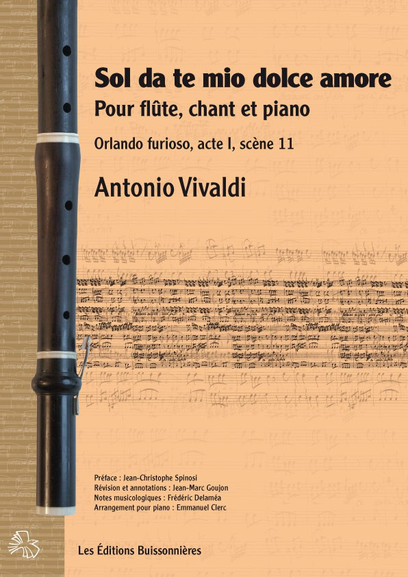 Vivaldi : Orlando furioso [I]Sol da te, mio dolce amore[/I] pour flûte, chant et piano
