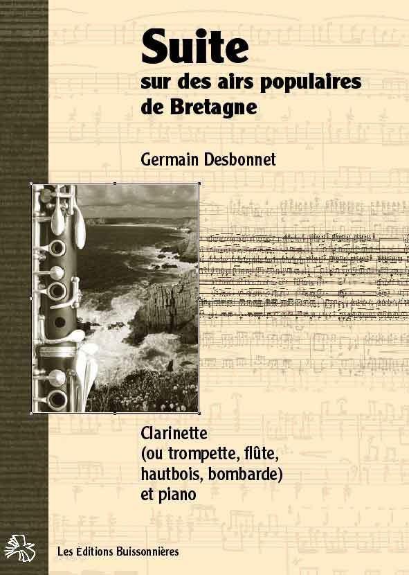 Desbonnet Suite sur des airs populaires de Bretagne pour clarinette et piano