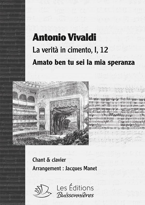 Vivaldi : Amato ben tu sei la mia speranza (La verità in cimento), chant et clavier