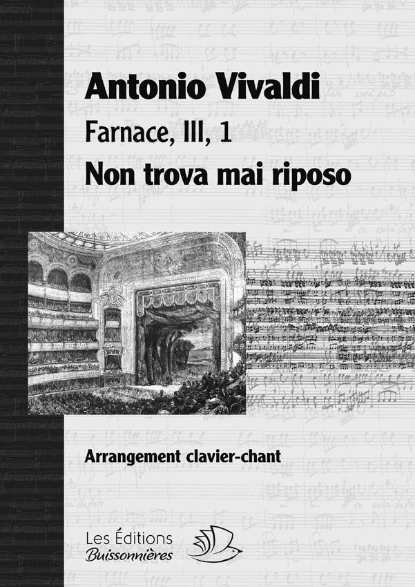 Vivaldi : Non trova mai riposo (Farnace, III, 1), chant et clavier (piano)