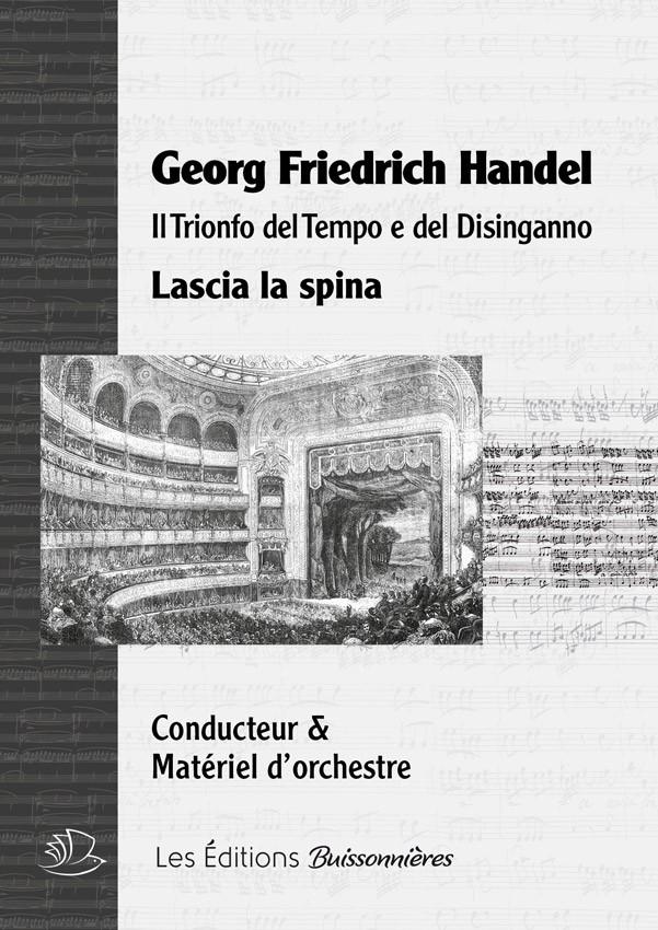 Handel : Lascia la spina, chant et orchestre