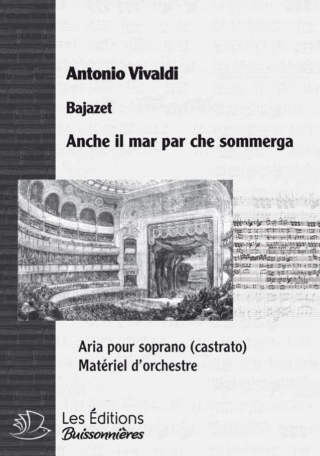 Vivaldi, Anche il mar, Bajazet, chant et orchestre (piano)