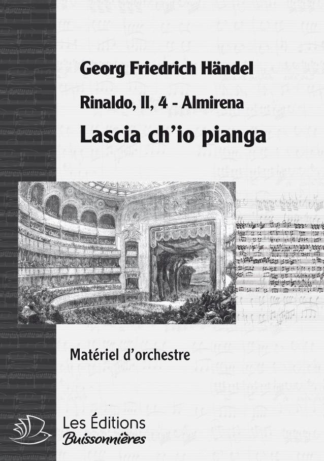 Handel : Lascia ch'io pianga, chant et orchestre