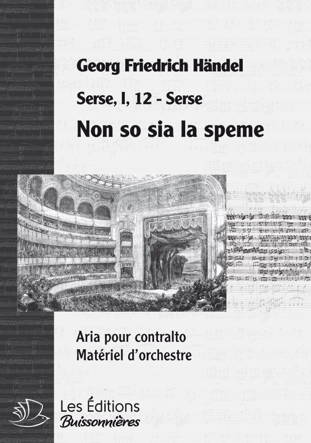 Handel : Non so se sia la speme (Serse), chant et orchestre