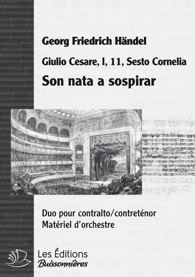 Handel : Son nata a sospirar (Giulio Cesare), chant et orchestre