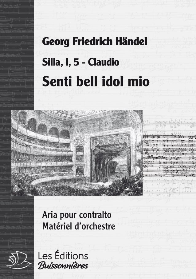 Handel : Senti bell' idol mio, chant et orchestre