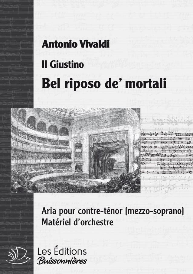 Vivaldi : Bel riposo de' mortali (Giustino), chant et orchestre