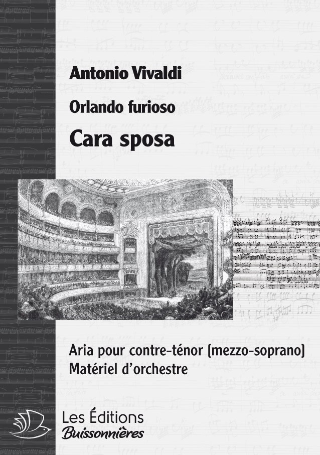 Vivaldi : Cara sposa (Orlando furioso), chant et orchestre