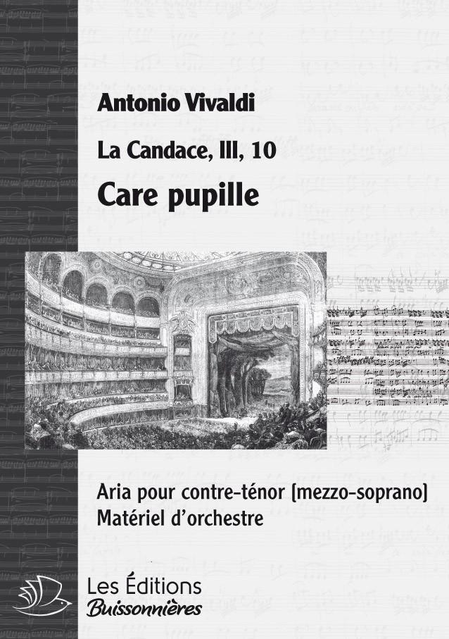 Vivaldi : Care pupille (La Candace), chant et orchestre