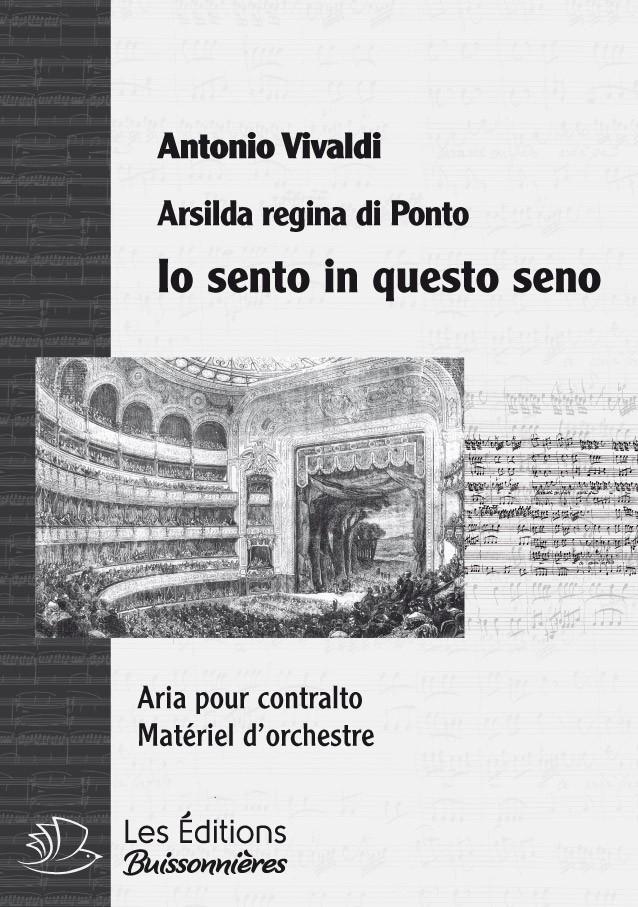 Vivaldi : Io sento in questo seno (Arsilda Regina di Ponto), chant et orchestre