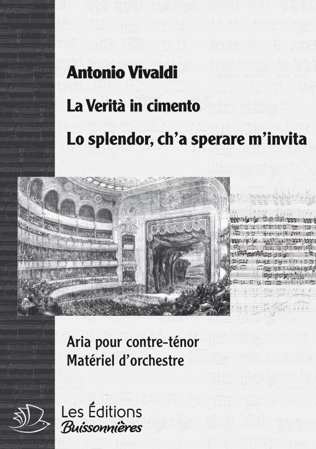 Vivaldi : Lo splendor, ch'a sperare m'invita (La Vertià in cimento), chant & orchestre