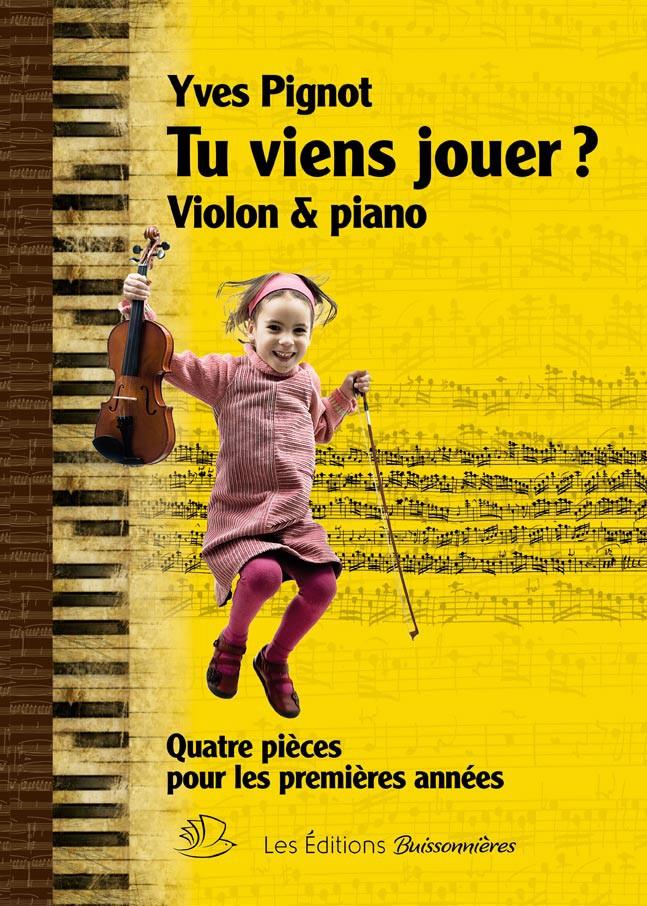 Tu viens jouer ? Violon et piano
