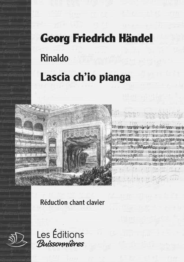 Handel : Lascia ch'io pianga, chant et clavier