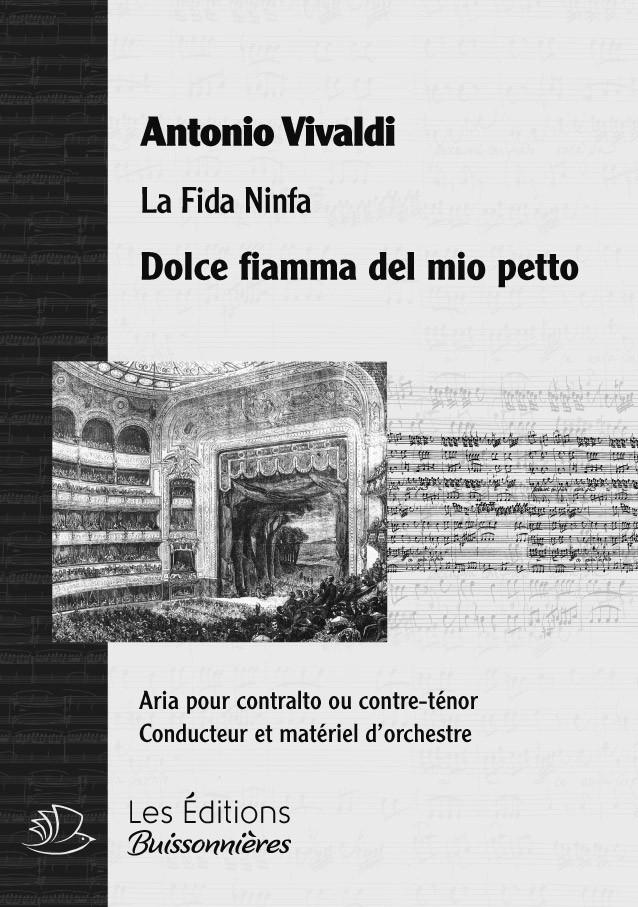 Vivaldi : Dolce fiamma del mio petto (Fida ninfa), chant et orchestre