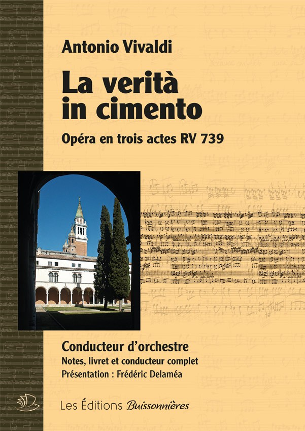 Vivaldi : La verita in cimento, CONDUCTEUR