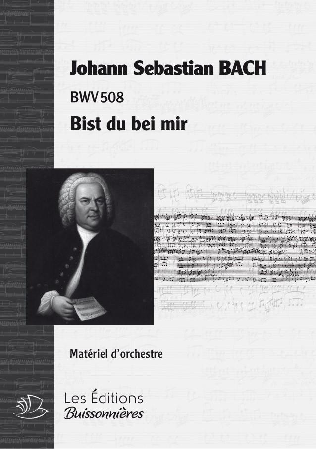BACH : Bist du bei mir (BWV508), chant & orchestre