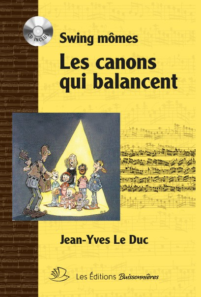 Swing Mômes, Les canons qui balancent : Partition & CD