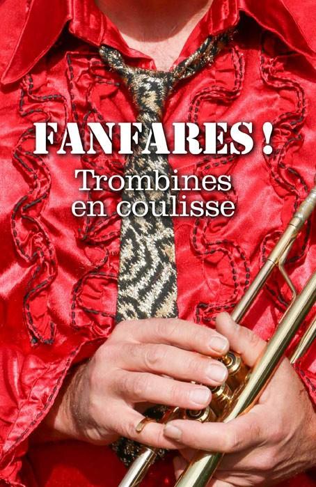 Fanfares ! Trombines en coulisse