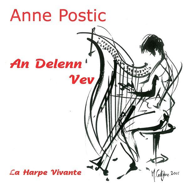 Anne Postic : La Harpe vivante, An delenn vev, partition & CD