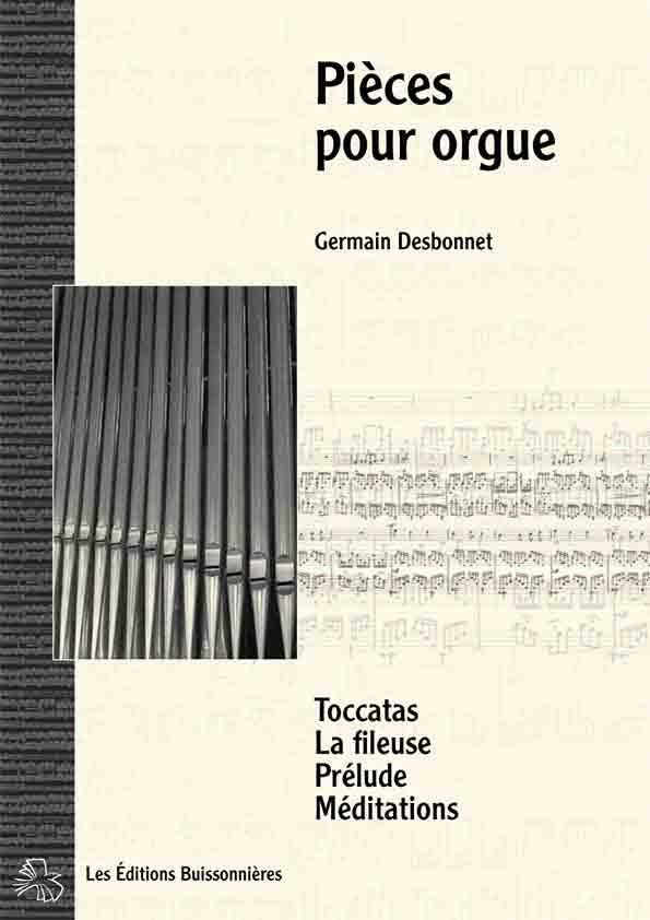 Germain Desbonnet Pièces pour orgue