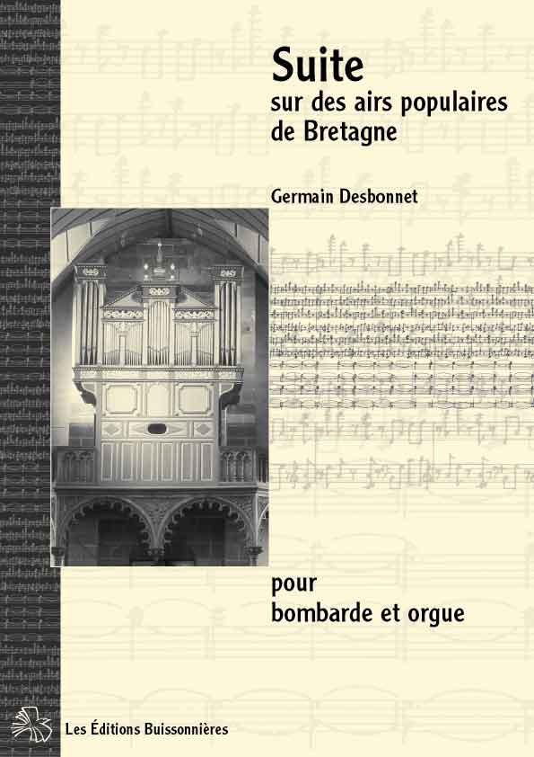 Desbonnet Suite sur des airs populaires de Bretagne pour bombarde et orgue