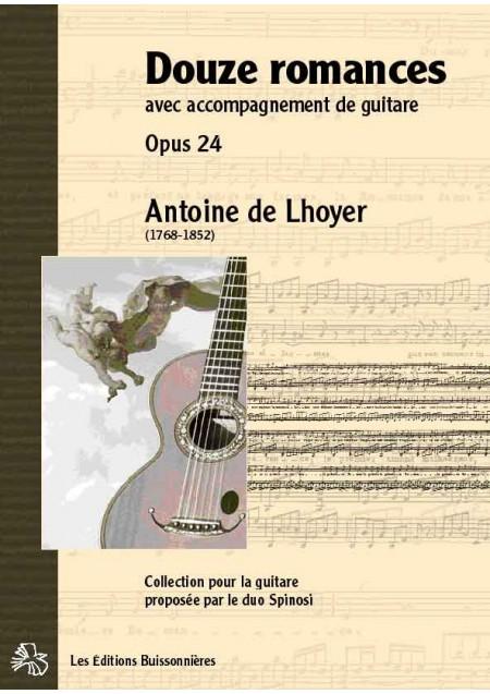 De Lhoyer [I]Douze romances avec accompagnement de guitare[/I]