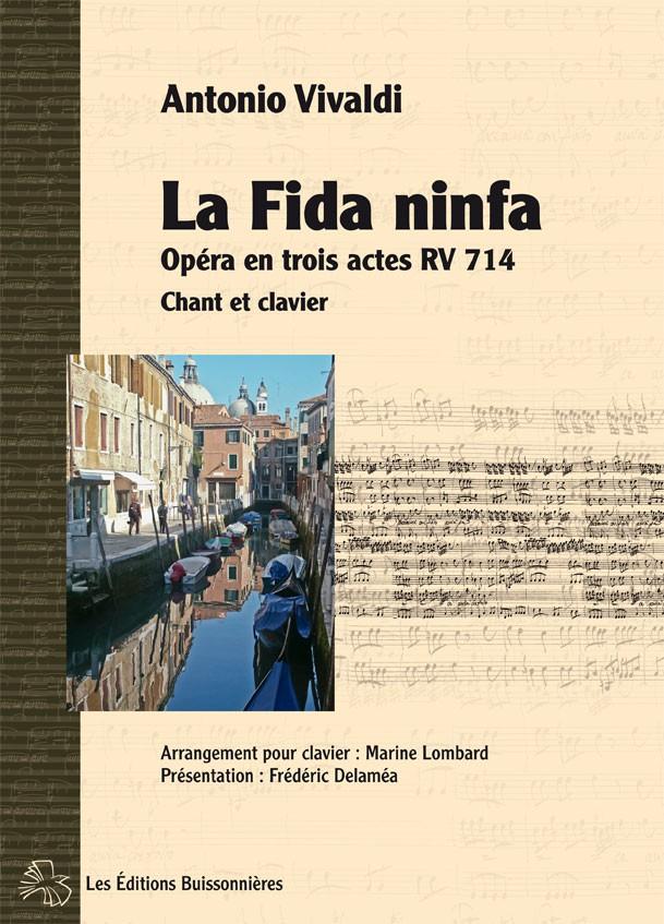 Vivaldi : La fida ninfa, RV714, chant et clavier