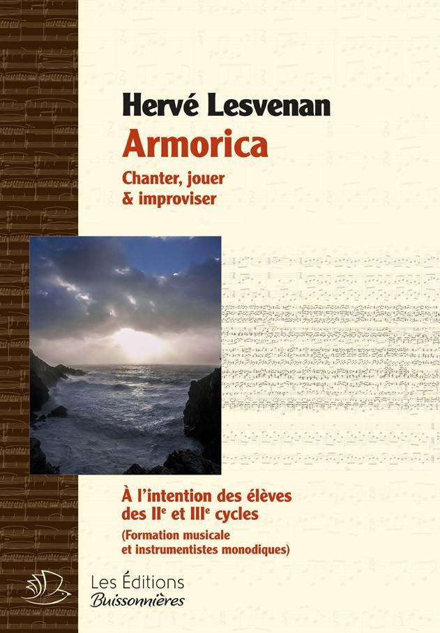 Hervé Lesvenan : Armorica. Chanter jouer et improviser