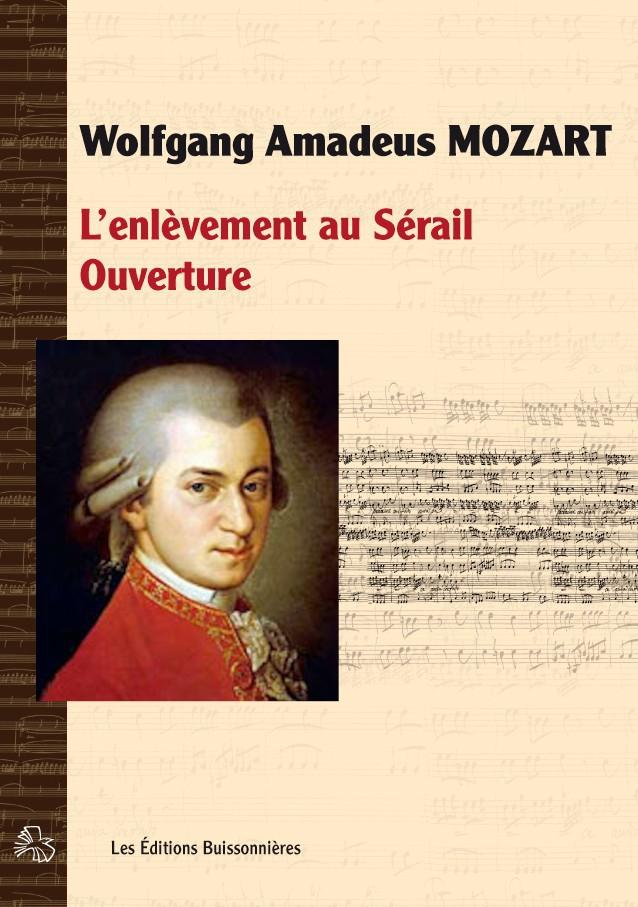 Wolgang Amadeus MOZART : L'enlèvemenbt au Sérail (K384), ouverture