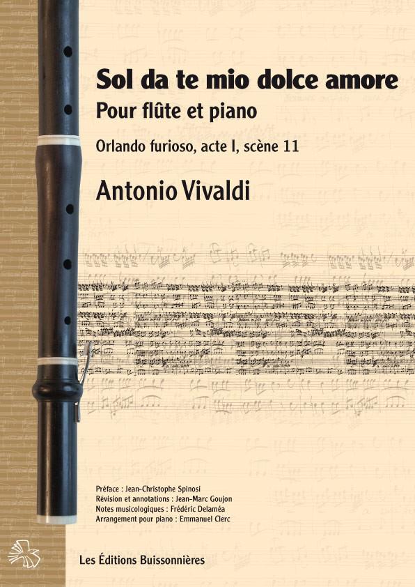 Vivaldi : Orlando furioso [I]Sol da te, mio dolce amore[/I] pour flûte et piano