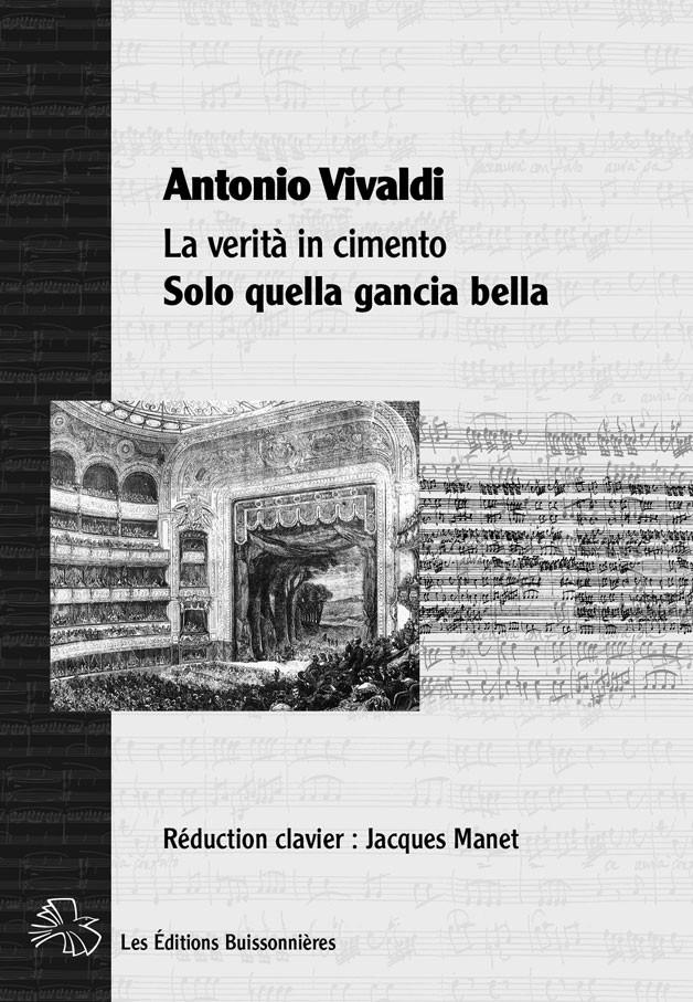 Vivaldi : Solo quella gancia bella (La Verità in cimento) chant et clavier (piano)