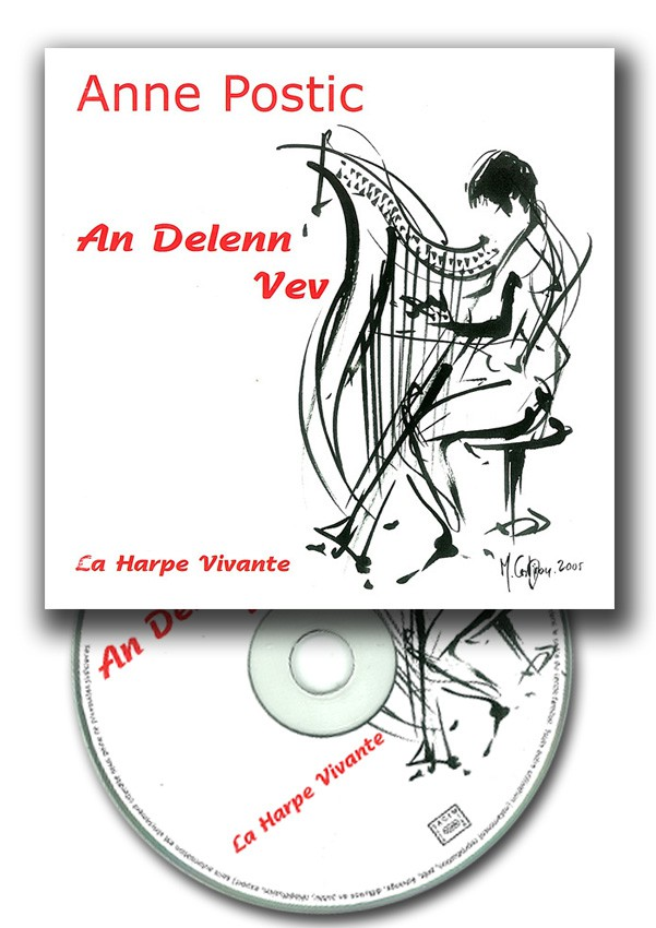 Anne Postic : La Harpe vivante, An delenn vev, CD