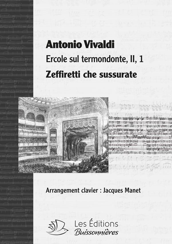 Vivaldi : Zeffiretti che sussurate, chant et clavier (piano)