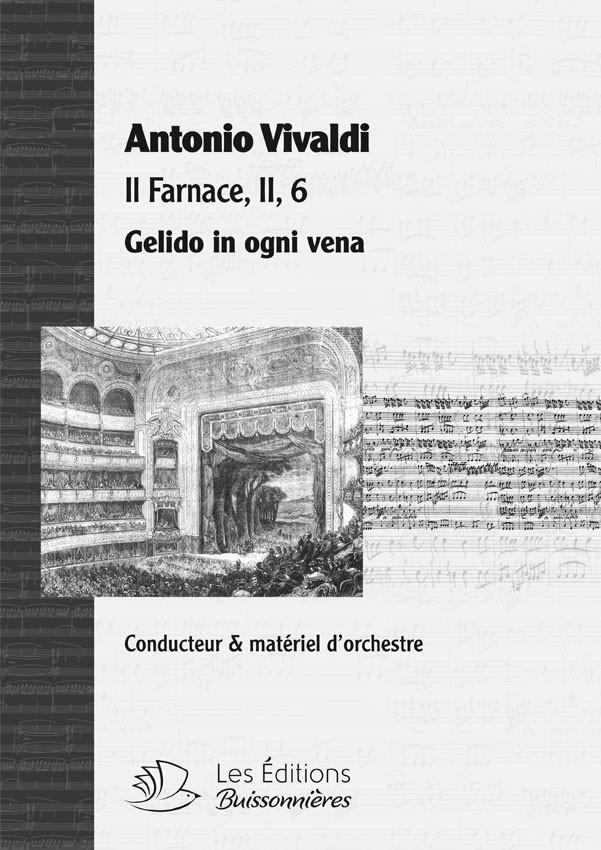 Vivaldi : Gelido in ogni vena (Farnace), chant & orchestre