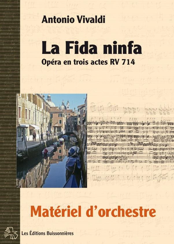 Vivaldi : La fida ninfa, RV 714, matériel d'orchestre