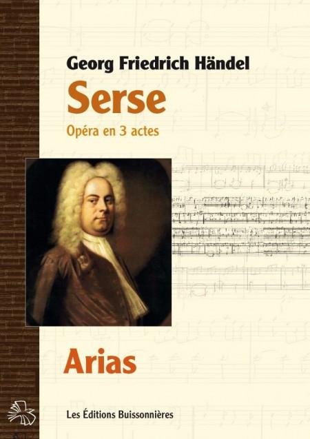 Händel : Serse (HWV40), Arias, matériel d'orchestre