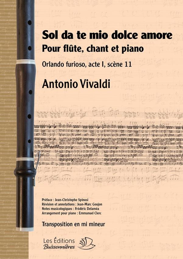 Vivaldi : Sol da te, mio dolce amore (Orlando furioso), flûte, chant et piano