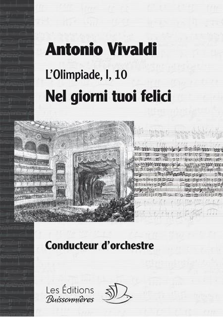 Vivaldi : Ne giorni tuoi felici (Vivaldi, L'Olimpiade) Matériel d'orchestre