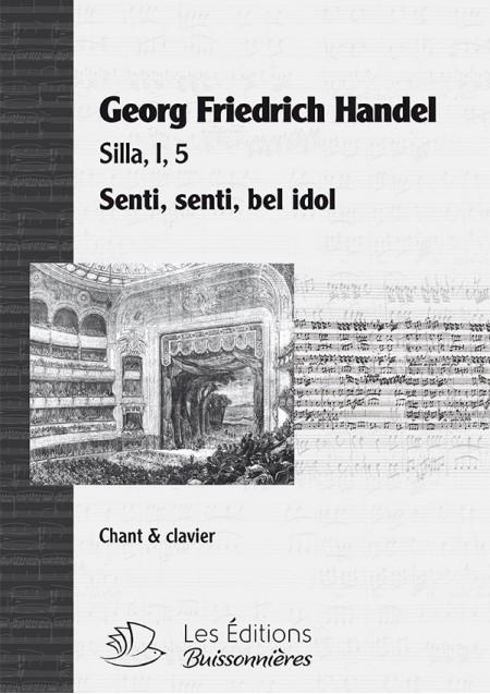 Handel : Senti bel idol (Silla), chant et clavier