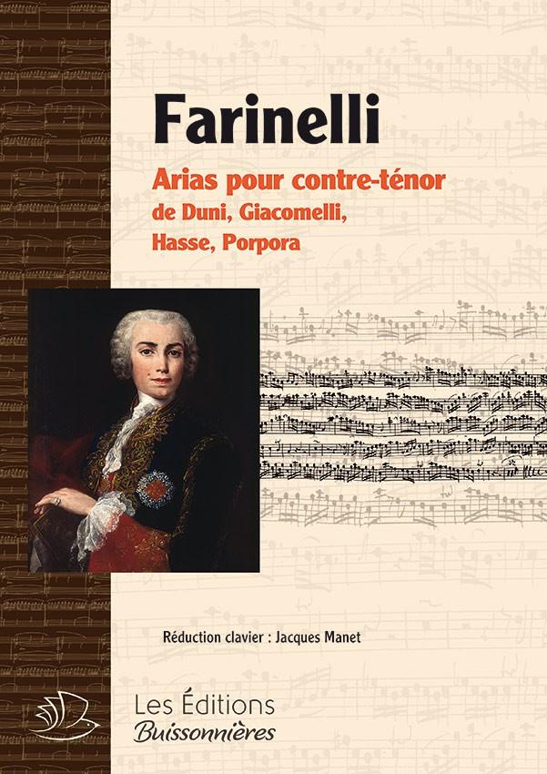 Farinelli : arias pour contre-ténor de Duni, Hasse, Giacomelli, Porpora (chant piano)