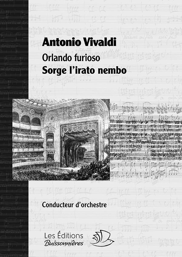 Vivaldi : Sorge l'irato nembo (Orlando furioso), chant & orchestre