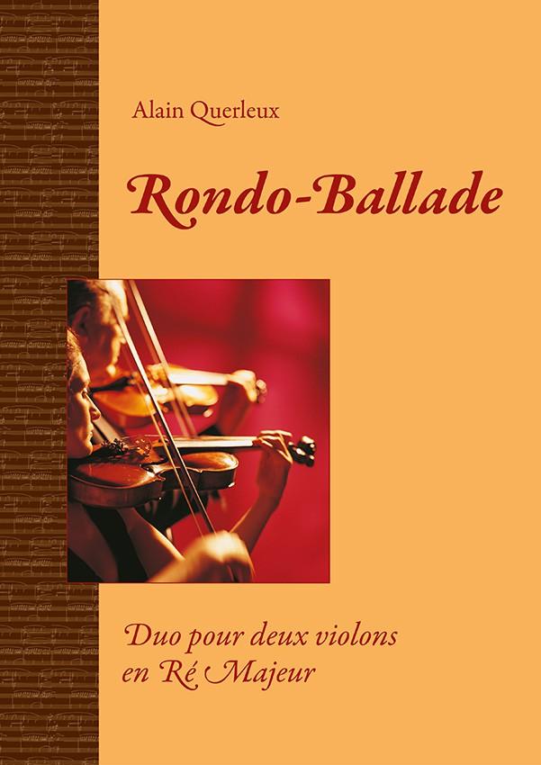 Rondo-Ballade, Alain Querleux, pour deux violons
