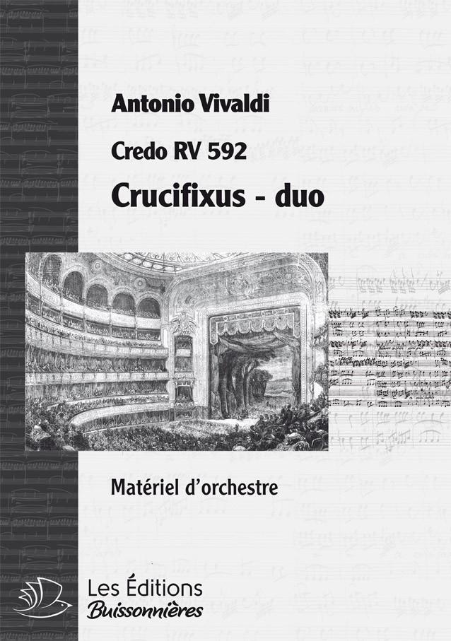 Vivaldi : Crucifixus, DUO  (Credo RV 592) duo & orchestre