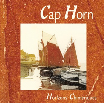 CD Cap Horn Horizons chimériques