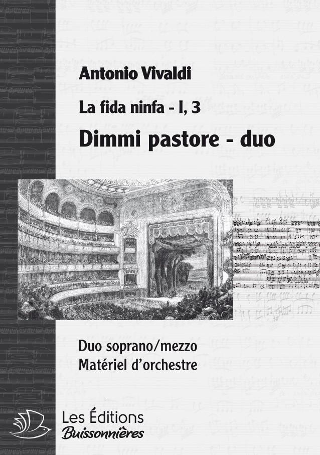 Vivaldi : DUO - Dimmi pastore  (La fida ninfa), chant & orchestre