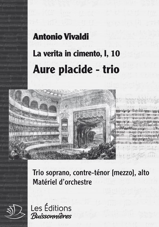 Vivaldi : TRIO Aure placide, e serene (La verita in cimento), chant & orchestre